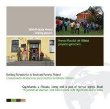 Proyectos ganadores del Premio Mundial del Habitat 2009: Brasil y Polonia
