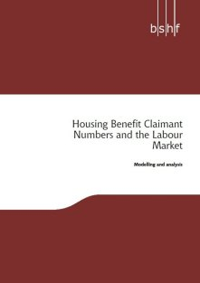 Housing Benefit Claimant Numbers and the Labour Market: Modelling and Analysis